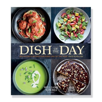 Dish of the Day Cookbook -- Williams Sonoma 2017